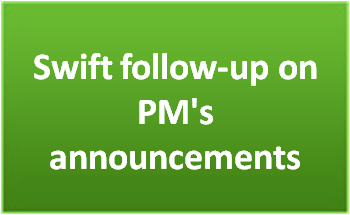 Swift follow-up on PM's announcements